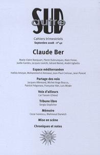 André Ughetto et Claude Ber - Autre Sud N° 42, Septembre 200 : Claude Ber.
