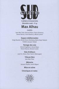 Max Alhau - Autre Sud N° 43, Décembre 2008 : Max Alhau.