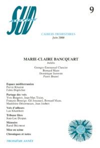 Georges-Emmanuel Clancier et  Collectif - Autre Sud N° 9, Juin 2000 : Marie-Claire Bancquart.