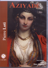 Pierre Loti - Aziyadé. 1 CD audio MP3