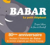 Jean de Brunhoff - Babar, le petit éléphant - 2 CD Audio.