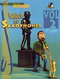 Gilles Bordonneau et Jean Guiet - Ballade en saxophones - Volume 2, 1er cycle. 1 CD audio