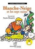 Pascale Montpetit - Blanche-Neige et les sept nains. 1 CD audio