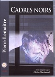 Pierre Lemaitre - Cadres noirs. 1 CD audio MP3