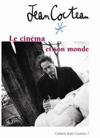 Francis Ramirez et Christian Rolot - Cahiers Jean Cocteau N° 7 : Jean Cocteau - Le cinéma et son monde.