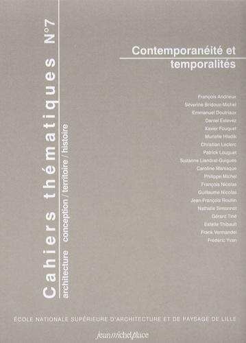 Frank Vermandel et Séverine Bridoux - Cahiers thématiques N° 7 : Comtemporanéité et temporalités.