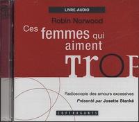 Robin Norwood - Ces femmes qui aiment trop - 2 CD audio.
