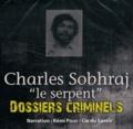 "John Mac - Charles Sobhraj ""le serpent""."