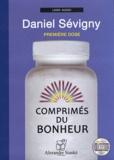Daniel Sévigny - Comprimés du bonheur - Première dose. 1 CD audio