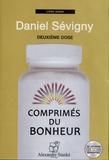 Daniel Sévigny - Comprimés du bonheur - Deuxième dose. 1 CD audio
