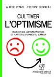 Aurélie Pennel et Delphine Luginbuhl - Cultiver l'optimisme.