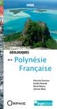 Pierrick Graviou et Emilie Nowak - Curiosités géologiques de la Polynésie française.