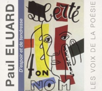 Paul Eluard - D'espoir et de tendresse. 2 CD audio
