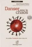 Jean-François Vézina - Danser avec le chaos - Acceuillez l'inattendu dans votre vie. 1 CD audio