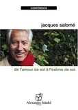 Jacques Salomé - De l'amour de soi à l'estime de soi - CD audio.