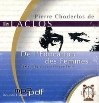 Pierre-Ambroise-François Choderlos de Laclos - De l'Education des Femmes. 1 CD audio MP3