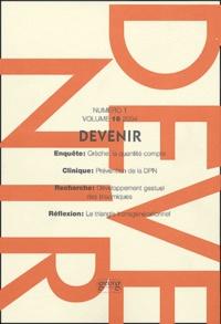 Jay Belsky et Marie-Aimée Hays - Devenir Volume 16 N° 1/2004 : .