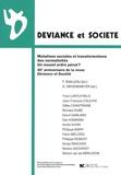 Philippe Robert et David Garland - Déviance et Société  : Mutations sociales et transformations des normativités, un nouvel ordre pénal ? - 30e anniversaire de la revue Déviance et Société.