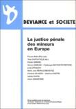Francis Bailleau et Yves Cartuyvels - Déviance et Société Volume 26 N° 3, Sept : La justice pénale des mineurs en Europe.