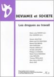 Maria-Luisa Cesoni et Dan Kaminski - Déviance et Société Volume 27 N° 3/2003 : Les drogues au travail.