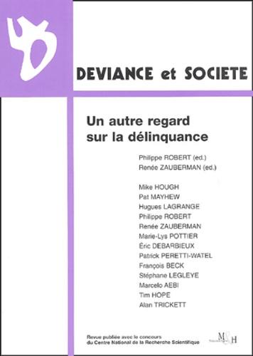 Philippe Robert et Renée Zauberman - Déviance et Société Volume 28 N° 3 : Un autre regard sur la délinquance.