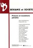 Gilles Chantraine et Philippe Mary - Déviance et Société Volume 30 N° 3/2006 : Prisons et mutations pénales.