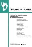 Dominique Duprez et Marie-Sophie Devresse - Déviance et Société Volume 33 N° 3 : L'évolution des usages de drogues et des politiques. De l'Europe aux Amériques.