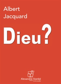 Albert Jacquard - Dieu ?. 1 CD audio MP3