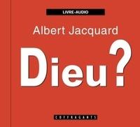 Albert Jacquard - Dieu ?. 1 CD audio