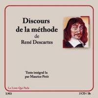 René Descartes - Discours de la méthode. 2 CD audio