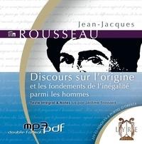 Jean-Jacques Rousseau - Discours sur l'origine et les fondements de l'inégalité parmi les hommes - CD MP3.