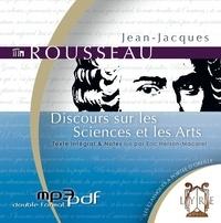 Jean-Jacques Rousseau - Discours sur les Sciences et les Arts. 1 CD audio MP3