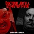 Robert Louis Stevenson - Docteur Jekyll et mister Hyde. 1 CD audio