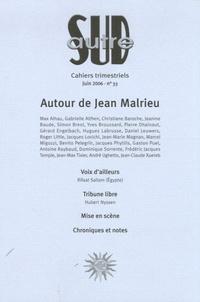 Jacques Lovichi et Yves Broussard - Autre Sud N° 33, Juin 2006 : Autour de Jean Malrieu.