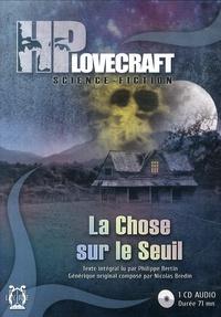 H. P. Lovecraft - La chose sur le seuil. 1 CD audio