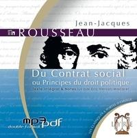 Jean-Jacques Rousseau - Du Contrat social ou Principes du droit politique. 1 CD audio MP3