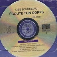 Lise Bourbeau - Ecoute ton corps encore !. 2 CD audio