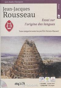 Jean-Jacques Rousseau - Essai sur l'origine des langues. 1 CD audio MP3