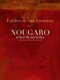 Claude Nougaro - Fables de ma fontaine.