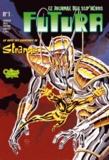 Jean-Yves Mitton et Dave Gibbons - Futura N° 1 : La suite des aventures de Strange.