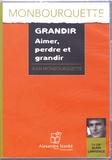 Jean Monbourquette - Grandir, aimer, perdre et grandir. 1 CD audio MP3