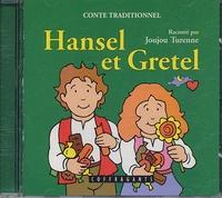 Joujou Turenne - Hansel et Gretel. 1 CD audio