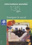 Michel Chauvière - Informations sociales N° 135, Octobre 2006 : Enseigner le social.