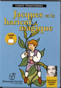 Richard Leduc - Jacques et le haricot magique. 1 CD audio