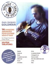 Philippe Heuvelinne et Marc Rouvé - Jean-Jacques Goldman - 14 chansons arrangées pour guitare solo et duo. 1 CD audio