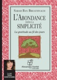 Sarah Ban Breathnach - L'abondance dans la simplicité - La gratitude au fil des jours. 1 CD audio MP3