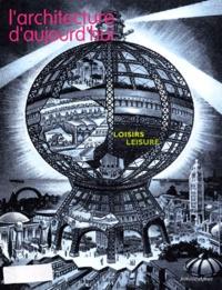 Susan Grayson et Frédéric Nantois - L'architecture d'aujourd'hui N° 348, Septembre-oc : Loisirs : Leisure.