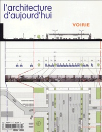 Antoine Picon et Corinne Tiry - L'architecture d'aujourd'hui N° 355, Novembre-Déc : Voirie.