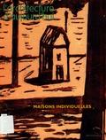 Anna Meseure et Richard Klein - L'architecture d'aujourd'hui N° 357, Mars-Avril 2 : Maisons individuelles.