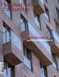 Jean-Michel Place - L'architecture d'aujourd'hui N° 358, Mai-juin 200 : Habitat collectif - Questions de densité.